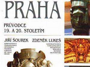 Praha � Pr�vodce 19. A 20. stolet�m