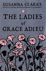 Susanna Clarkov� Ladies of Grace Adieu