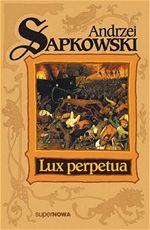 Lux perpetua Sapkowski